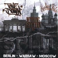 Tonedown/Nothing Between Us/Broken Fist - Berlin-Warsaw-Moscow [Split]